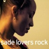Sade  - Somebody Already Broke My Hear