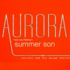 AURORA  - Summer Son