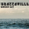BRAZZAVILLE  - Broken Dreams