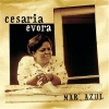 Cesaria Evora  - Esperanca Di Mar Azul