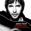 James Blunt  - If There's Any Justice