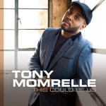 Tony Momrelle - Tony Momrelle - This Could Be Us