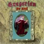 Gregorian - Gregorian - So Sad