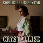 Sophie Ellis-Bextor - Sophie Ellis-Bextor - Crystallise