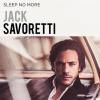 Jack Savoretti  - I'm Yours